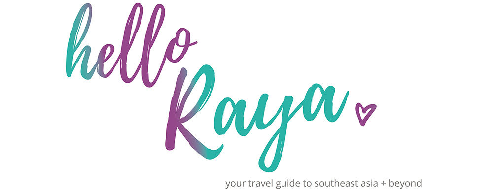 Hello Raya, a Travel Blog